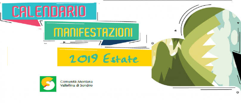 Elenco completo di tutti gli eventi dell'estate 2019 nella comunità montana del mandamento di Sondrio (.pdf)
